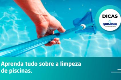 Aprenda tudo sobre a limpeza de piscinas