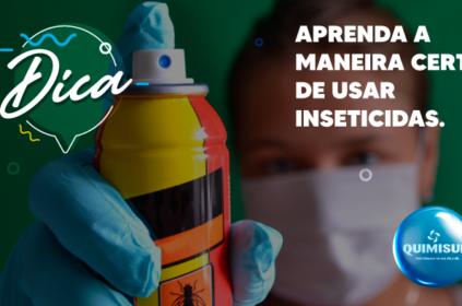 Aprenda a maneira certa de usar inseticidas