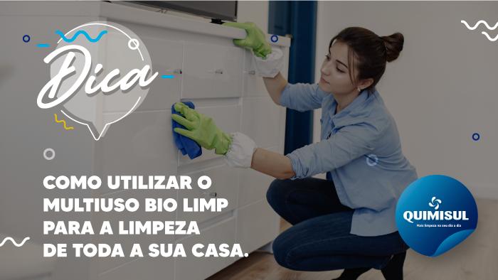 Saiba como utilizar o Multiuso Bio Limp para a limpeza de toda a sua casa.