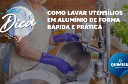 Saiba como lavar utensílios em alumínio de forma rápida e prática